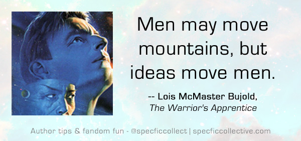 warriors-apprentice-bujold-quote-ideas-move-men